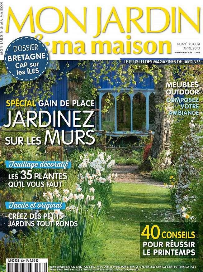 Mon Jardin & Ma Maison N°639 Avril 2013