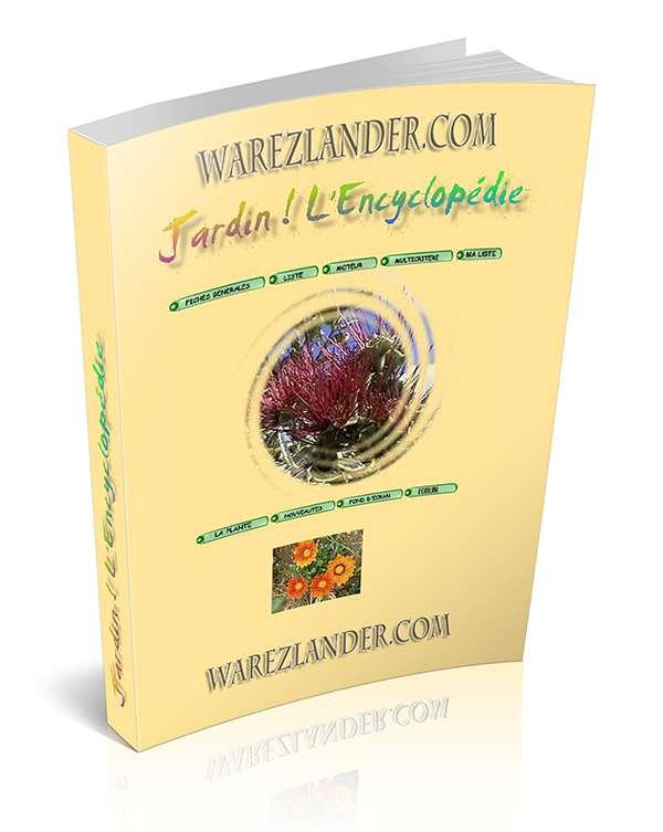 Encyclopedie warezlander part 7 for Jardin l encyclopedie