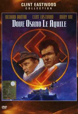 Dove osano le aquile - Where eagles dare (1969) Dvd5 Custom ITA - MULTI